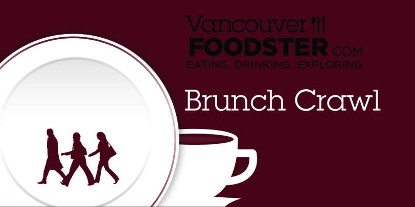 Vancouver Foodster Brunch Crawl 2016